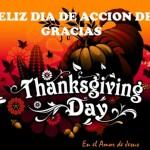 Imágenes de Felíz Acción de Gracias y Happy Thanksgiving Day