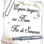 Frases bonitas de Felíz Fin de Semana para Whatsapp