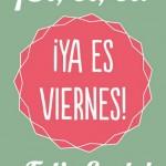 Imágenes con Frases bonitas para Desear Feliz Fin de Semana