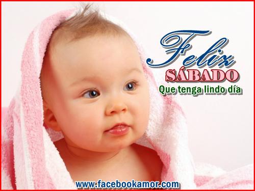 Feliz Sabado con fotos de Bebes y mensajes bonitos (1)