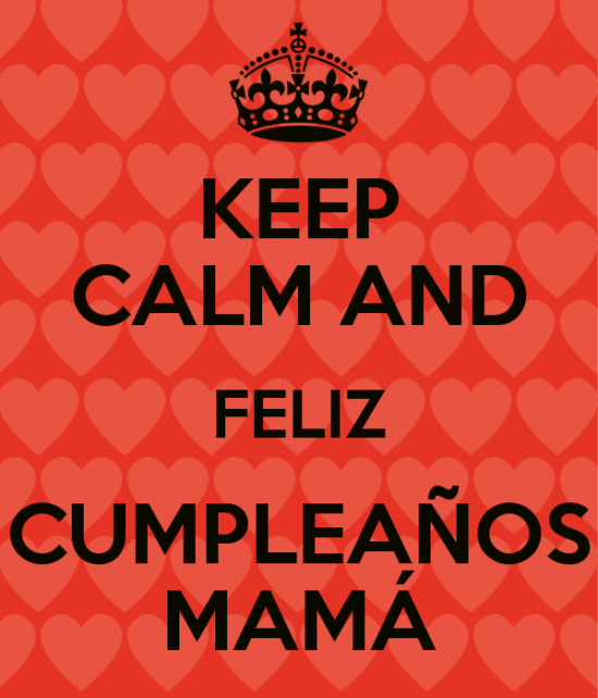 keep-calm-and-feliz-cumplea-os-mam--3