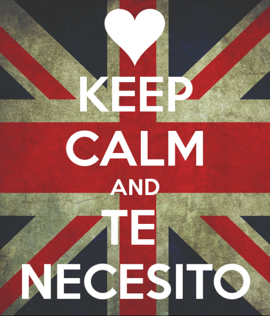 keep-calm-and-te-necesito-1