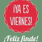 Imágenes con frases y saludos de Felíz Viernes para compartir