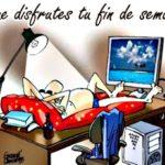 """Frases graciosas con mensajes de """"Felíz Fin de Semana"""" en imágenes"""