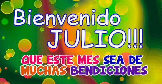 Imagen con frase para bienvenida del mes de Julio