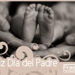 Imágenes, frases y mensajes de Feliz día del Padre 2016 para el 19 de junio