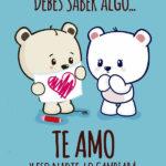 """Imágenes con la frase """"Te Amo"""", """"Te Extraño"""", """"Te Quiero"""", """"Te Necesito"""""""