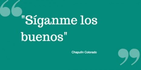frases del chapulin