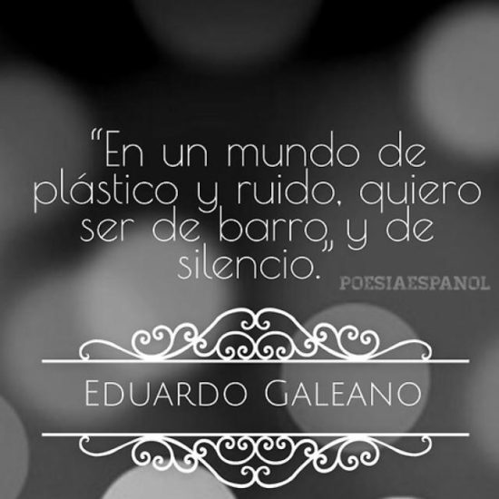 Frases Célebres Eduardo Galeano  (4)