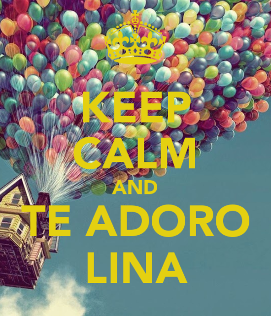 keep-calm-and-te-adoro-lina-1