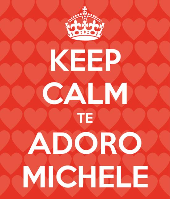 keep-calm-te-adoro-michele