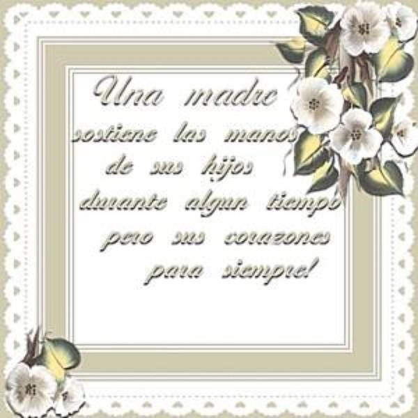 Frases De Feliz Dia De La Madre En Imagenes Para El 1 De Mayo