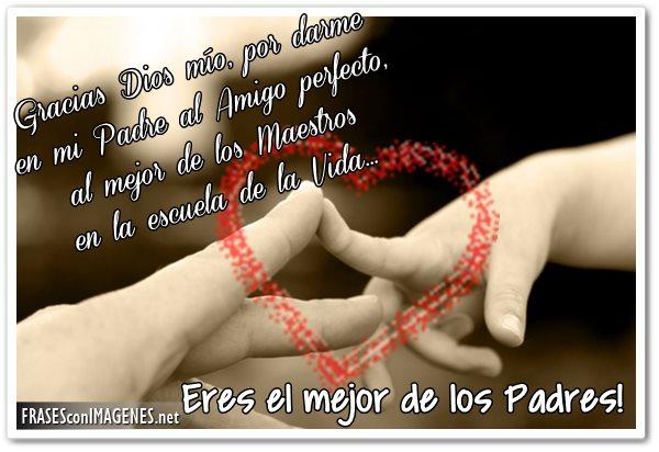 Imagenes Con Frases De Feliz Dia Del Padre Con Bonitos Mensajes Para
