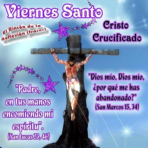 Imágenes Para Semana Santa Con Frases De Viernes Santo Y