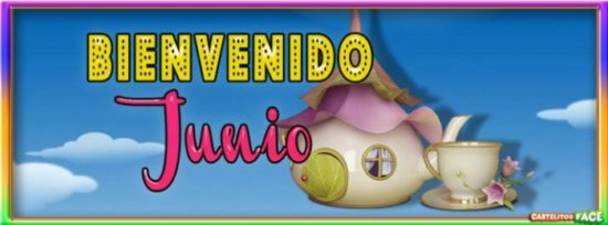 Bienvenido JUNIO (4)