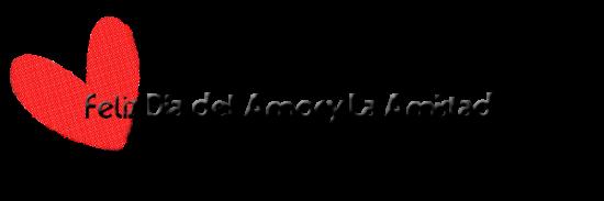 feliz_dia_del_amor_y_la_amistad_texto_png_by_crazyeditionsce-d4opgcd