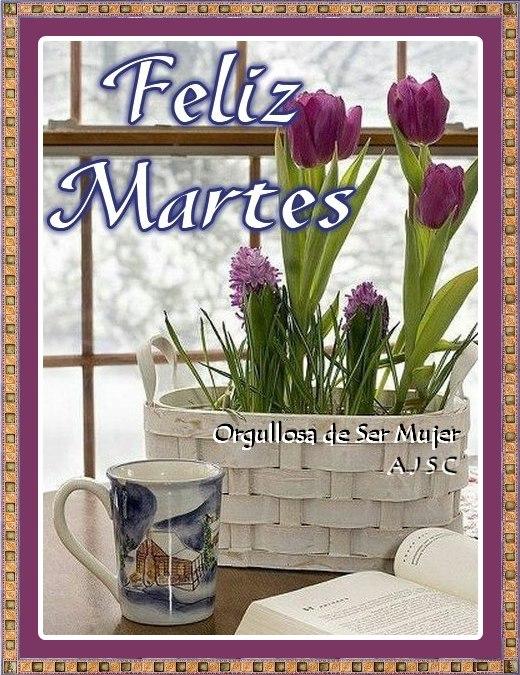 Feliz Martes carteles con mensajes (17)