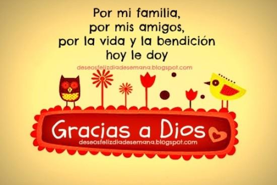 Gracias a Dios por familia amigos buenos deseos