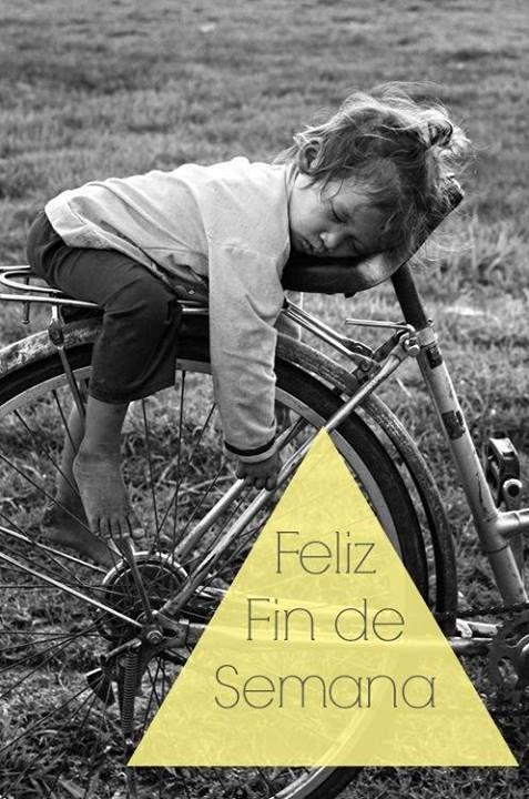 Frases bonitas de Felíz Fin de Semana (3)