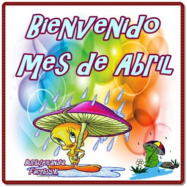 mes de Abril Frases (2)