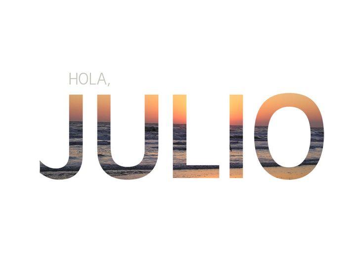92ce0409c2 Imágenes de Bienvenido Felíz mes de Julio con frases bonitas ...