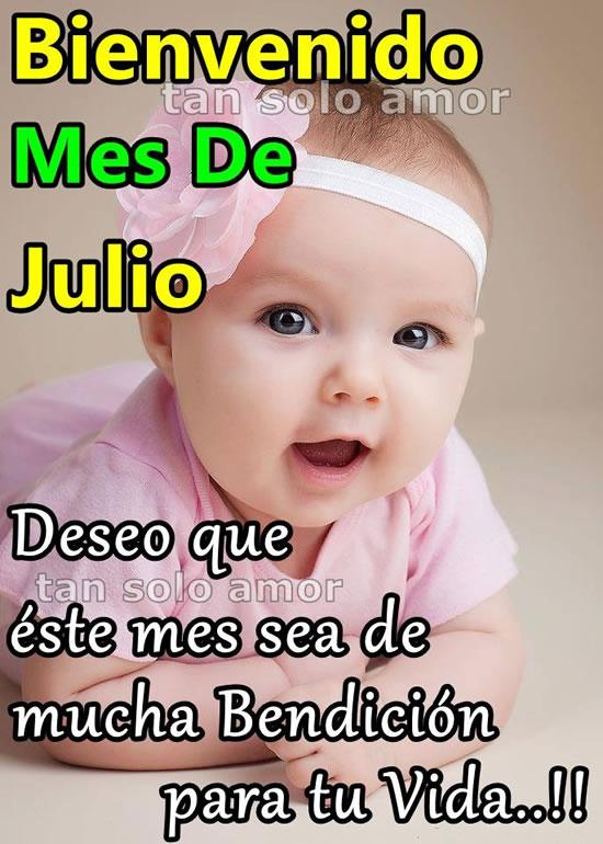 Imágenes De Bienvenido Felíz Mes De Julio Con Frases Bonitas
