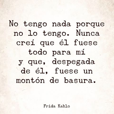 Frases y poemas de Frida Kahlo  (2)