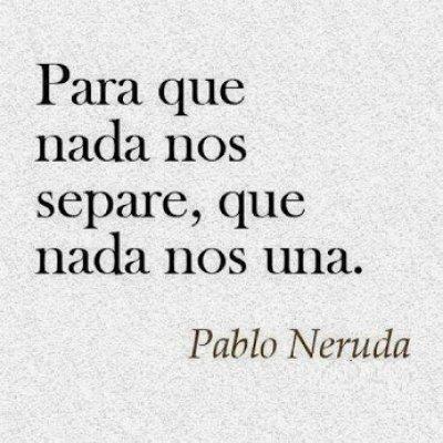 Frasesamor Frases De Amor Pablo Neruda Cortas
